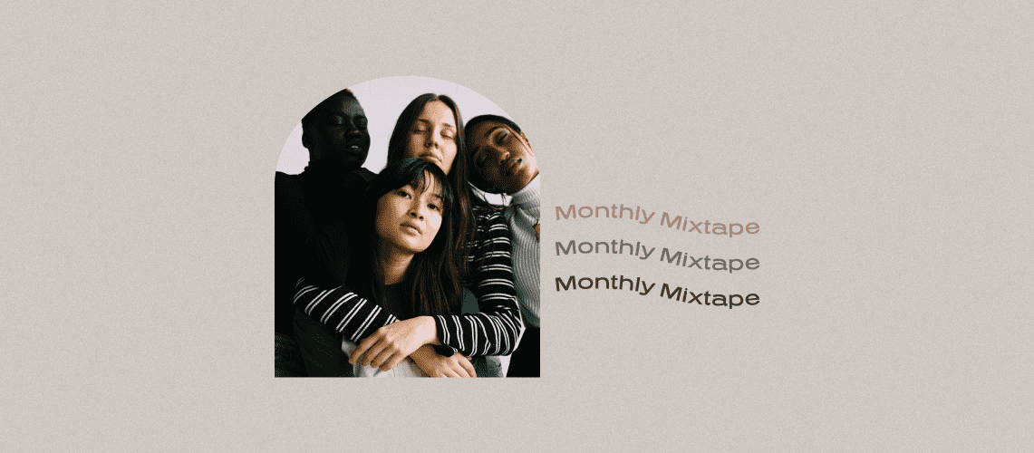 Monthly Mixtape • March Magic